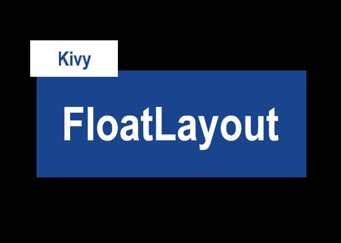 KivyのFloatLayoutを表すサムネイル