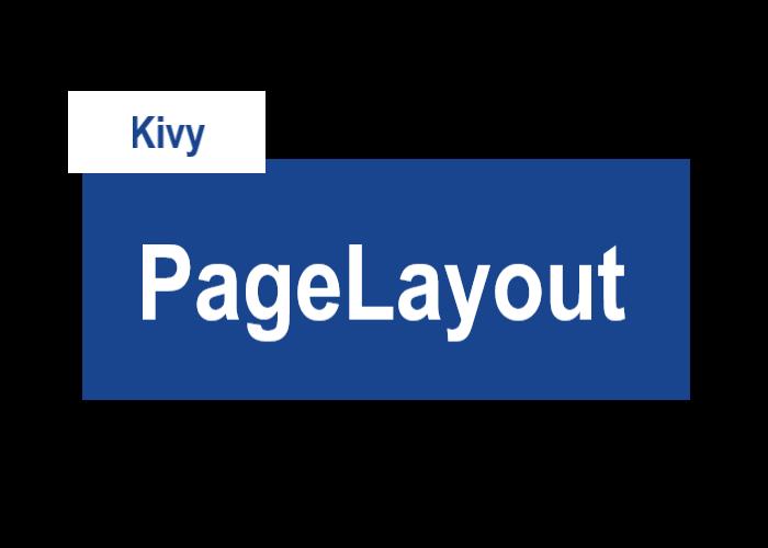 KivyのPageLayoutを表すサムネイル