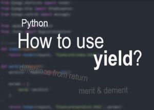 pythonのyieldを紹介するサムネイル